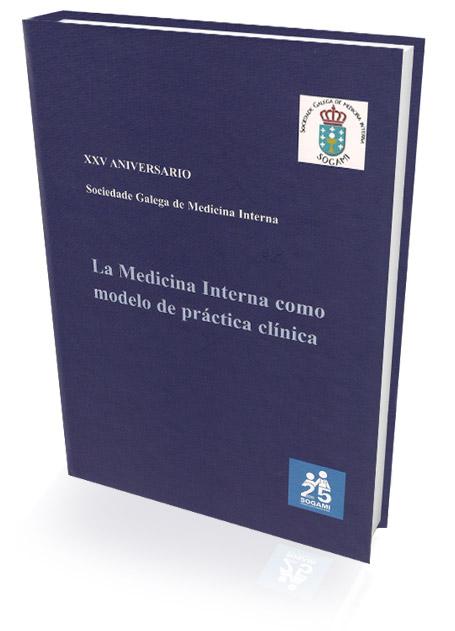 Libro: La Medicina Interna como modelo de práctica clínica